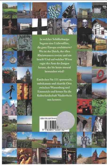 111 Orte am Niederrhein die man gesehen haben muss